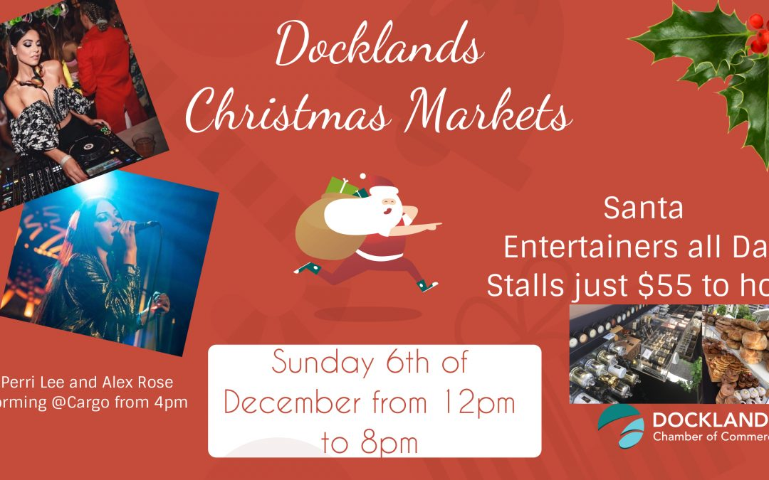 Docklands Christmas Markets